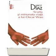 Junot Diaz, Scurta si minunata viata a lui Oscar Wao. Colectia Top 10