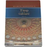 Marin Aiftinca, Timp si valoare - Editia a II-a