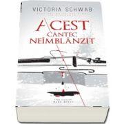 Victoria Schwab, Acest cantec neimblanzit - Prima carte din seria de doua romane,, Monstrii din Verity'