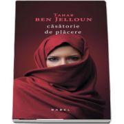 Casatorie de placere (Tahar ben Jelloun)