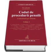 Codul de procedura penala. Comentariu pe articole, Editia 2 - Coordonator Mihail Udroiu