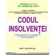 Codul insolventei - Editia a V-a - Actualizata la 20 aprilie 2017