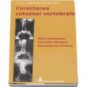 Dinu Antonescu, Corectarea coloanei vertebrale