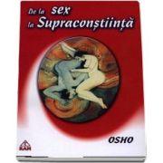 Osho, De la sex la supraconstiinta