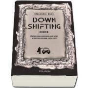 Downshifting (Alexandru Done)