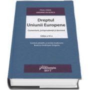 Paul Craig, Dreptul Uniunii Europene. Comentarii, jurisprudenta si doctrina. Editia a VI-a