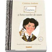 Cristina Andone, Enescu si hora razelor de soare - Contine CD