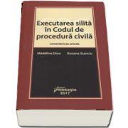 Madalina Dinu, Executarea silita in Codul de procedura civila - Comentariu pe articole