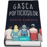Gasca pofticiosilor (David Arnold)