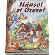 Hansel si Gretel - Colectia Arlechin