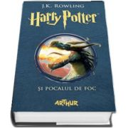J. K. Rowling, Harry Potter si Pocalul de Foc - Volumul IV
