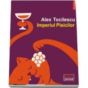 Imperiul Pisicilor (Alex Tocilescu)