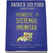 Patrick Holford, Intareste-ti sistemul imunitar