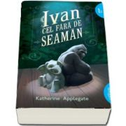 Katherine Applegate, Ivan cel fara-de-seaman - (Colectia Smart Blue)
