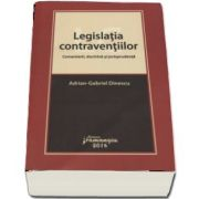 Adrian Gabriel Dinescu, Legislatia contraventiilor - Comentarii, doctrina si jurisprudenta