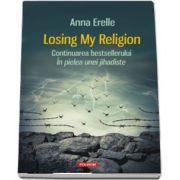 Losing My Religion (Anna Erelle)
