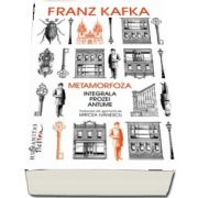 Franz Kafka, Metamorfoza - Integrala prozei antume