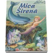 Mica Sirena - Colectia Arlechin