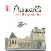 Radu Aldulescu, Mirii nemuririi - Editia Top 10