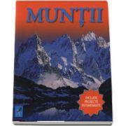Muntii - Include proiecte interesante