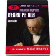 Costache Negruzzi, Negru pe alb. Scrisori - Colectia Cartea pentru elevi, Clasele IX - XII