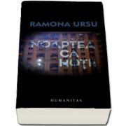 Ramona Ursu - Noaptea, ca hotii