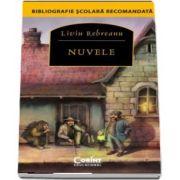 Liviu Rebreanu, Nuvele - Bibliografie scolara recomandata