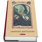 O serie de evenimente nefericite, cartea a II-a. Refugiul Reptilelor - Lemony Snicket