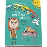 Delia Calancia - O zi din viata Deliei, asa cum le-a povestit-o trimisilor nostri speciali