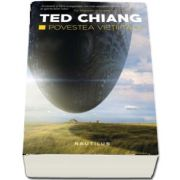 Ted Chiang, Povestea vietii tale