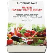 Virginia Faur - Retete pentru trup si suflet, editia a II-a revizuita