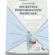 Dora Petrila, Secretele performantei medicale