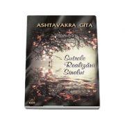 Sutrele Realizarii Sinelui - Ashtavakra Gita
