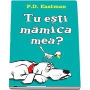 P. D. Eastman, Tu esti mamica mea?