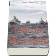 Corutz Pavel, Ultimul romantic
