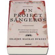 Un proiect sangeros - Documentele legate de cazul lui Roderick Macrae
