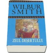Zeul desertului (Wilbur Smith)