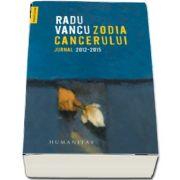 Radu Vancu, Zodia Cancerului. Jurnal 2012–2015