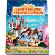 Mihail Lungianu, Basme si legende populare romanesti - Editie ilustrata