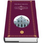 Casa Buddenbrook de Thomas Mann (Colectia Rao clasic)