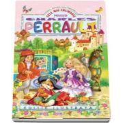 Charles Perrault, Cele mai frumoase povesti - (Editie ilustrata)