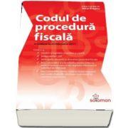 Codul de proacedura fiscala - Actualizat la 25 februarie 2017 - Editie ingrijita de Mihai Bragaru