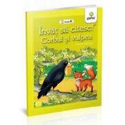 Corbul si vulpea - Invat sa citesc (Nivelul 0)
