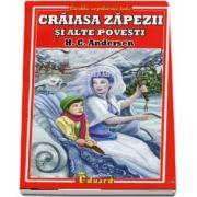 Craiasa zapezii si alte povesti de Hans Christian Andersen
