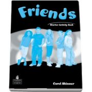Curs de limba engleza Friends Starter (Global) Activity Book de Carol Skinner