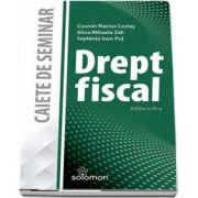 Drept fiscal. Caiet de seminar (Editia a III-a) de Cosmin Flavius Costas