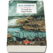 Evanghelia dupa Arana de Nicolae Strambeanu