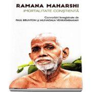 Imortalitate constienta, convorbiri inregistrate de Paul Brunton si Munagala Venkataramiah
