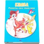 Kimba. Povestea unui tanar rege - Colectia MiniPovesti despre animale