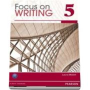 L5 Focus on Writing Student Book with ProofWriter C1 (Laura Walsh)
